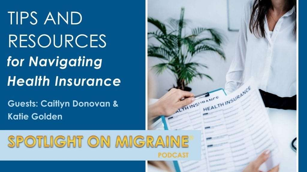 Tips and Resources for navigating Healthe Insurance with Guests Caitlyn Donovan and Katie Golden